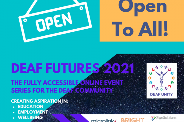 Deaf Futures 2021 – Open to All